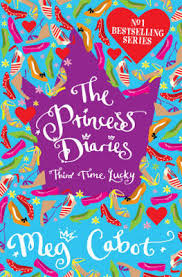 The Princess Diaries Third Time Lucky Meg Cabot In Hugely Successful Series Featuring Mia A Very Normal 14 Year Old Manhatten