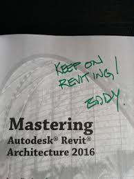 Mastering Autodesk Revit Architecture 2016how The Love Affair