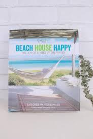 100 The Beach House Maui Coastal Living Happy Driftwood