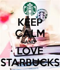 I Love Starbucks Quotes