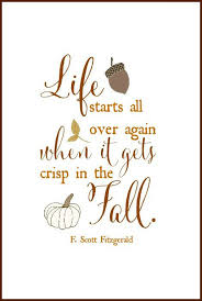 Life Starts Over Again Fall F Scott Fitzgerald Quotes Sayings Pictures