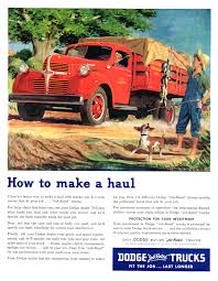 Dodge Trucks Ad (June, 1947): How To Make A Haul | Dodge Trucks ...