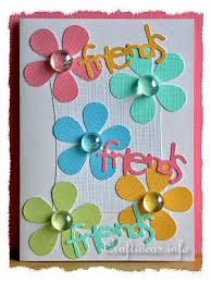Greeting Card Craft Ideas Paper For Cards Free Friends Templates