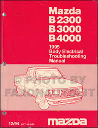 100 1994 Mazda Truck 1995 Body Electrical Troubleshooting Manual Original