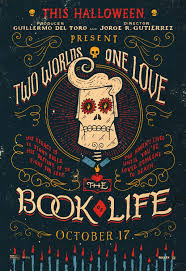 The Book Of Life Film Gets All Sterling Animation And Fancy Design Characters Poster Same Actually There Are Many Other Posters