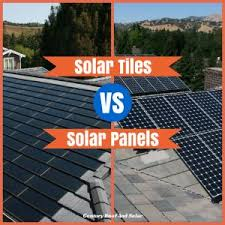 solar tiles vs solar panels which type of roof is right for you