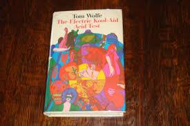 THE ELECTRIC KOOL AID ACID TEST 1st Printing Wolfe Tom
