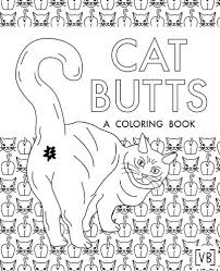 Amazon Cat Butts A Coloring Book 9781545200131 Val Brains Books