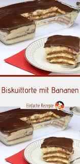 biskuittorte mit bananen sprainnews in 2020 kuchen und