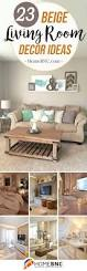 3 Piece Living Room Set Under 1000 by Best 25 Beige Living Rooms Ideas On Pinterest Beige Couch Decor