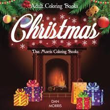 Amazon Adult Coloring Books Christmas Dan Morris 9781945710285