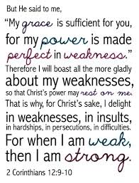 2 Corinthians 129 10 For When I Am WEAK Then STRONG 3