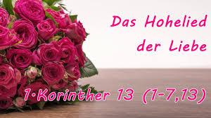 Liebe Ist Das Hohelied Der Liebe 1Korinther 13 YouTube