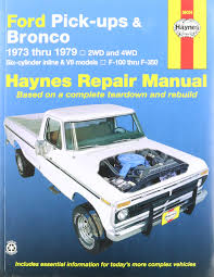 100 Ford Truck 1979 Amazoncom Haynes Pickups And Bronco 73 79 Manual