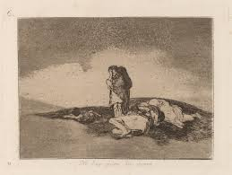 Francisco Goya There Is No One To Help Them Disasters Of War Series Aquatint C1810 Printmaking The Process