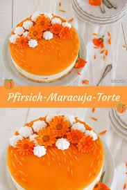 pfirsich maracuja torte fruchtig frisch cookie und co