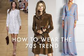 How To Wear 1970s Fashion Trend