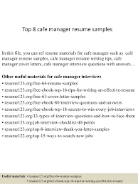 Top 8 Cafe Manager Resume Samples In This File You Can Ref Materials For