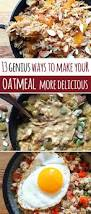 Pumpkin Pie Overnight Oats Buzzfeed by Best 25 Savory Oatmeal Recipes Ideas On Pinterest Savory