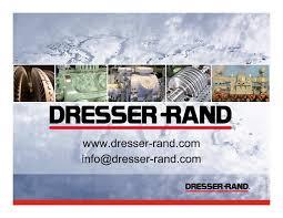 Dresser Rand Houston Jobs by Dresser Rand Malaysia Bestdressers 2017