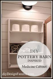 Pottery Barn Inspired Building Projects Medicine Cabinet Rustic Farmhouse Style