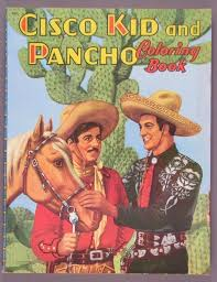 1097188 Cisco Kid And Pancho Coloring Book