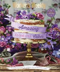 booktopia amazing decorated cakes the australian women s weekly
