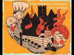 madame la marquise lyrics tout va très bien madame la marquise