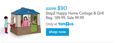 Step2 Happy Home Cottage U0026 by Exceptional Toys R Us Coupons For You Don U0027t Wait For Cyber Monday