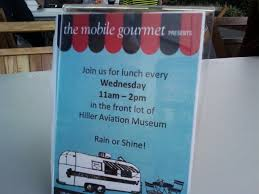 100 Hiller Aviation Museum Food Trucks Truckin Mobile Gourmets Fly Me To The