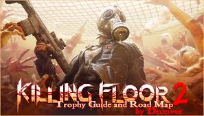 Killing Floor Patriarch Trophy by Killing Floor 2 Trophy Guide And Road Map Playstationtrophies Org