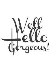 Well Hello Gorgeous Framed Clipboard Wall Art With Free Printables