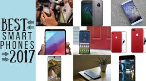 The 10 Best Smartphones of 2017 Tech Lists smartphones