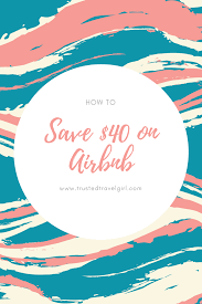 AIRBNB COUPON CODE 2019- $40 Off FREE With Discount Code — Trusted ... Best Airbnb Coupon Code 2019 Up To 410 Off Your Next Stay How To Save 400 Vacation Rental 76 Money First Booking 55 Discount Get An Discount 6 Tips And Tricks Travel Surf Repeat Airbnb Coupon Code Travel Saving Tips July Hacks Get 45 Expired 25 Off 50 Experiences With Mastercard Promo Review Plus A Valuable Add Payment Forms Tips For Using Where In The