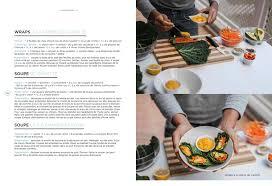 le grand livre de cuisine le grand livre de la cuisine crue editions la plage