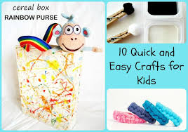 10 Quick And Easy Crafts For Kids Horizontal