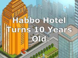 Habbo Hotel Turns 10 Years
