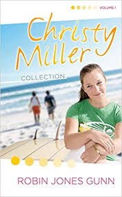 Amazon The Christy Miller Collection Vol 1 Summer Promise A Whisper And Wish Yours Forever 9781590525845 Robin Jones Gunn Books