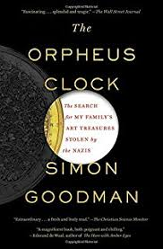 The Orpheus Clock Search For My Familys Art Treasures Stolen By Nazis
