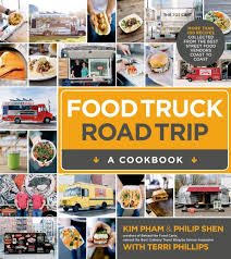 Food Truck Road Trip--A Cookbook: More Than 100 Recipes Collected ... Cluck Truck Washington Dc Food Trucks Roaming Hunger White Guy Pad Thai Los Angeles Map Best Image Kusaboshicom Running A Food Truck Is Way Harder Than It Looks Abc News 50 Shades Of Green Las Vegas Jacksonville Schedule Finder 10step Plan For How To Start Mobile Business Crpes Parfait Your Firstever Metro Restaurant Map Vacay Nathans Cart New York