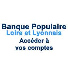 banque populaire loire et lyonnais siege social loirelyonnais banquepopulaire fr acceder a vos comptes banque