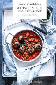albondigas in tomatensauce s küche foodblog