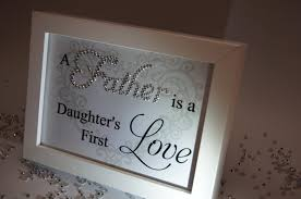 Father Daughter First Love Sparkle Word Art Pictures Quotes Sayings Home Dec
