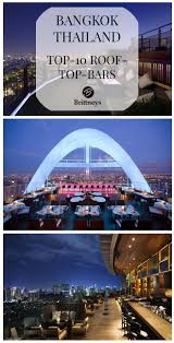 Top 10 Rooftop-Bars In Bangkok | Bangkok Thailand, Bangkok And Rooftop Luxury 5 Star Hotel Bangkok So Sofitel Alternative Rooftops Sm Hub Sky Bar Top 18 Des Rooftops Awesome Nightlife 30 Best Nightclubs Bars Gogos In 2017 Riverside Rooftop Siam2nite 10 Expat And Pubs Magazine Blue Rooftop Bar Restaurant At Centara Grand Central Plaza Octave Marriott Sukhumvit The Thailand No Desnations Fine Ding Centralworld