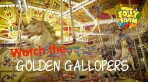 100 Farm Folly The Golden Gallopers At