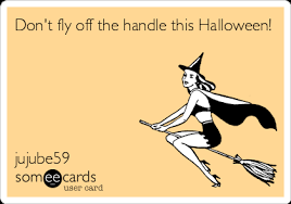 Dont Fly Off The Handle This Halloween Jujube59