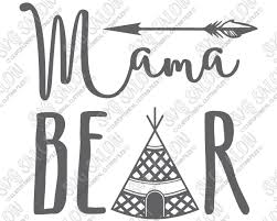 Mama Bear Boho Tipi Custom DIY Iron On Vinyl Womens Shirt Decal Cutting File In SVG