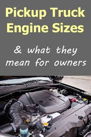 100 Truck Engine Sizes And What They Mean For Pickup Owners Vehicle HQ