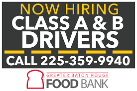 100 Hiring Truck Drivers Now Class A And Class B Greater Baton Rouge Food Bank