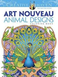 Creative Haven Art Nouveau Animal Designs Coloring Book Adult Stress Relieving